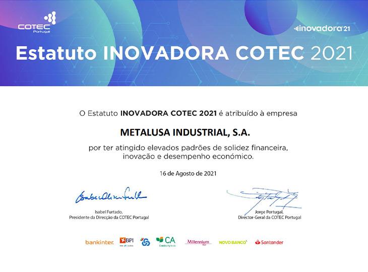 METALUSA reconhecida com o Estatuto de INOVADORA COTEC 2021